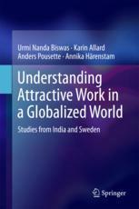 Understanding Attractive Work in a Globalized World