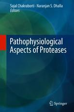 Pathophysiological Aspects of Proteases