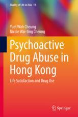 Psychoactive Drug Abuse in Hong Kong