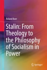 Stalin: From Theology to the Philosophy of Socialism in Power