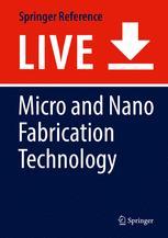 Micro and Nano Fabrication Technology