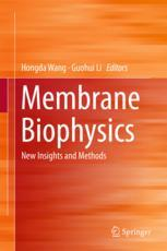 Membrane Biophysics : New Insights and Methods