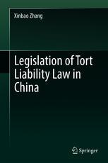 Legislation of Tort Liability Law in China