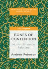 Bones of Contention : Muslim Shrines in Palestine