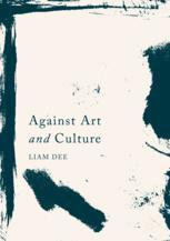 Against Art and Culture