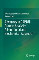 Advances in GAPDH Protein Analysis: A Functional and Biochemical Approach
