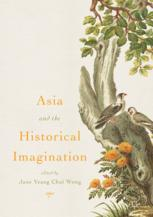 Asia and the Historical Imagination