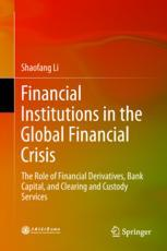 Financial Institutions in the Global Financial Crisis