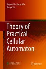 Theory of Practical Cellular Automaton