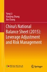 China's National Balance Sheet (2015): Leverage Adjustment and Risk Management