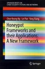 Honeypot Frameworks and Their Applications: A New Framework