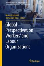 Global Perspectives on Workers' and Labour Organizations