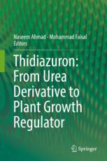Thidiazuron: From Urea Derivative to Plant Growth Regulator