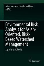 Environmental Risk Analysis for Asian-Oriented, Risk-Based Watershed Management