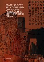 State-Society Relations and Confucian Revivalism in Contemporary China