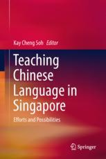 Teaching Chinese Language in Singapore