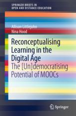 Reconceptualising Learning in the Digital Age