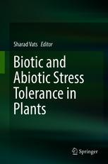 Biotic and Abiotic Stress Tolerance in Plants