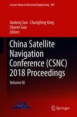 China Satellite Navigation Conference (CSNC) 2018 Proceedings