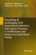 Proceedings of GeoShanghai 2018 International Conference: Multi-physics Processes in Soil Mechanics and Advances in Geotechnical Testing