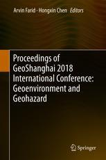Proceedings of GeoShanghai 2018 International Conference: Geoenvironment and Geohazard