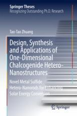 Design, Synthesis and Applications of One-Dimensional Chalcogenide Hetero-Nanostructures