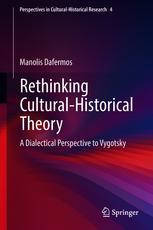 Rethinking Cultural-Historical Theory