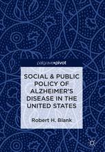 Social & Public Policy of Alzheimer's Disease in the United States