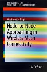 Node-to-Node Approaching in Wireless Mesh Connectivity