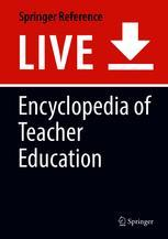 Encyclopedia of Teacher Education