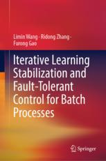Iterative Learning Stabilization and Fault-Tolerant Control for Batch Processes