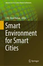 Smart Environment for Smart Cities