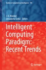 Intelligent Computing Paradigm: Recent Trends