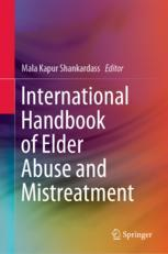 International Handbook of Elder Abuse and Mistreatment
