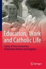 Education, Work and Catholic Life