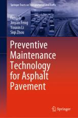 Preventive Maintenance Technology for Asphalt Pavement