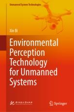 Environmental Perception Technology for Unmanned Systems