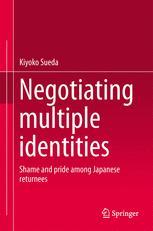 Negotiating multiple identities