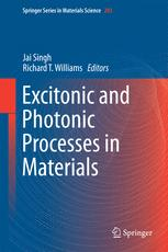 Excitonic and Photonic Processes in Materials