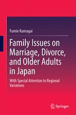 Family Issues on Marriage, Divorce, and Older Adults in Japan