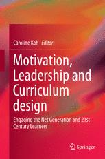 Motivation, Leadership and Curriculum design