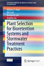 Plant Selection for Bioretention Systems and Stormwater Treatment Practices