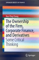 The Ownership of the Firm, Corporate Finance, and Derivatives