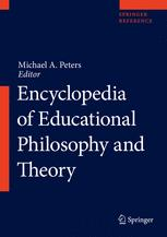 [Encyclopedia of Educational Philosophy and Theory]