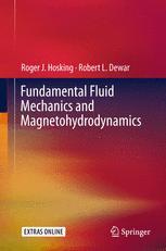 Fundamental Fluid Mechanics and Magnetohydrodynamics