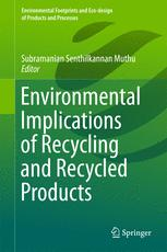 Environmental Implications of Recycling and Recycled Products