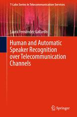Human and Automatic Speaker Recognition over Telecommunication Channels