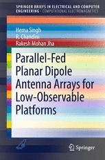 Parallel-Fed Planar Dipole Antenna Arrays for Low-Observable Platforms
