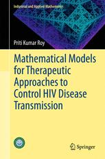 Mathematical Models for Therapeutic Approaches to Control HIV Disease Transmission