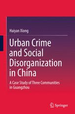 Urban Crime and Social Disorganization in China